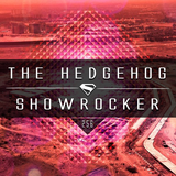 The Hedgehog - Showrocker 256 - 19.11.2015