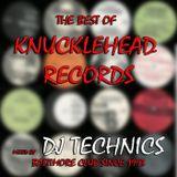 DJ Technics The Best Of Knucklehead Records