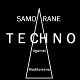 @Samo Rane : : TECHNO against Mediterrane : :