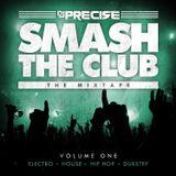 Smash The Club Vol. 1