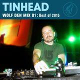 Wolf Den Mix 01: Best of 2015