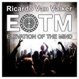 Elevation Of The Mind Podcast 36 with Ricardo Van Valker