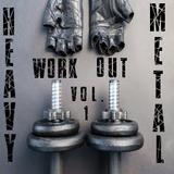 Heavy Metal Workout Music Vol. 1
