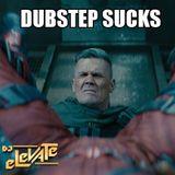 DJ Elevate - Dubstep Sucks