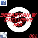 SEBASTIAN W - EXCLUSIVE MIX 001