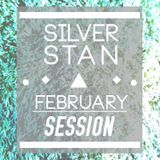 Silver Stan - February session MIX