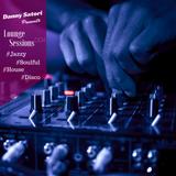 Danny Satori Presents: Lounge Sessions 004