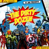 Dirty Dozen Ep.6 Ft DJ Kontrol