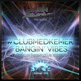 #ClubMedKemer Bangin' Vibes Vol. 01 (Night Club Edition)