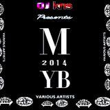 <DJ KRIS> M.Y.B 2014  -Various Artists- *NON-STOP Mixed*