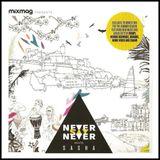 Sasha - Never Say Never, Mixmag - August 2013