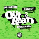 Out a Road 2 - Dancehall Mixtape