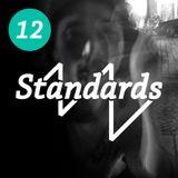 Standards Radio 12 - Shins-K
