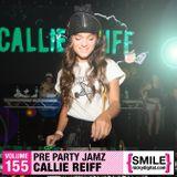 Callie Reiff's Pre Party Jamz for NickyDigital.com
