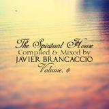 The Spiritual House Vol. 6 @ Javier Brancaccio @ Podcast Octubre 2012