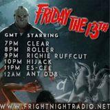 Hijack - Friday 13th Fright Night Radio 2017