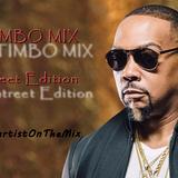 LartistOnTheMix - Timbo Mix - Street Edition