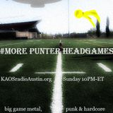 More Punter Headgames 14 KAOS radio Austin Mosh Pit Hell Metal Punk Hardcore w doormouse dmf