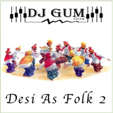 Desi As Folk 2
