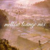 Mellow Lounge Mix |Kailo,FKJ,Khai,James Blake,Melvv,Moonchild,Petit Biscuit|