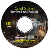 Quiet Storm, Jan. 2017. Sexy 70's Soul, Jazz & Funk Set / Angel in the Mix