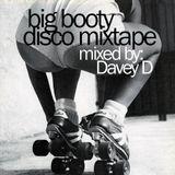 Davey D - Big Booty Disco Mixtape 2014