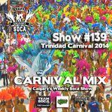 Carnival Mix #139 - Trinidad Carnival 2014
