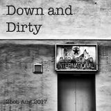 Down and Dirty - House music like mamma used to make