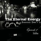 The Eternal Energy - Episode 1