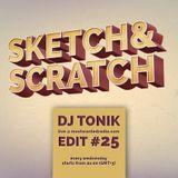 Sketch & Scratch #25 by DJ Tonik @ mostwantedradio.com