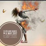 Club and Dance Mix May 2017 by Deep Heart Ulrike Langer♥