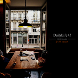 DailyLife45 (H&M thought) -JAZZ  Opus8-