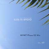 STEP 01 . 069 . 02.16.2017 -- MVMT Phase 02 '17 --