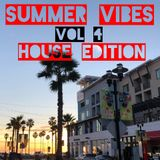 Summer Vibes Vol 4 (House Edition)