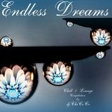 """"" Endless Dreams """" Chill & Lounge Compilation"
