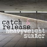 Heavyweight Summer
