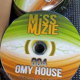 DjMissMuzie - OMY House - Vol 4