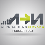 Approaching Nirvana Podcast 003 (Halloween Mix)