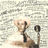 THE LOST CHILD PRESENTS: THE DEATH OF HANK WILLIAMS