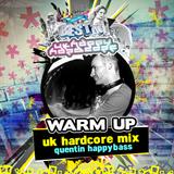 BEST OF UK/HAPPY HARDCORE - WARM UP