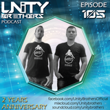 Unity Brothers Podcast #105 [2 YEARS ANNIVERSARY]