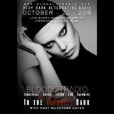In The Bloodlit Dark! October-22-2018 (Industrial, Gothic, Darkwave, EBM, Dark Electro)