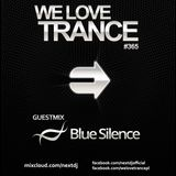 Next DJ pres We Love Trance 365 - Blue Silence guestmix (02-2017)