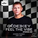 Deekey - Feel The Vibe 050 [Record VIP House] (22.03.2018)