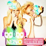 NERVO VK FAN PAGE @ Uncovered Podcast #005 @ Guest Mix: ALEX KAVE