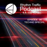 Rhythm Traffic Radio Show episode 36 Techno Special by Mute Solo