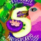 BAILE TROPICANTE_ 5º BIRTHDAY PARTY PREVIEW