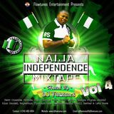 Naija Independence Mixtape Volume 4