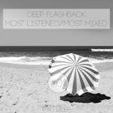 Deep Flashback #1 - Best Of 2017 Vocal Deep House & Nu-Disco Music - Most Listened/Most Mixed