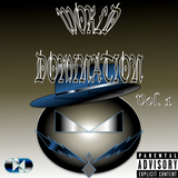 World Domination Volume 1 Mixtape